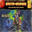 Geister-Schocker, Folge 92: Der Dämon der Meere Audiobook