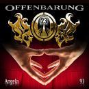 Offenbarung 23, Folge 93: Angela Audiobook