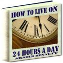 How to Live on 24 Hours a Day Audiobook