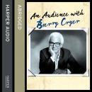 Audience with Barry Cryer, Barry Cryer