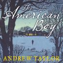 American Boy, Andrew Taylor