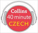 Czech in 40 Minutes: Learn to speak Czech in minutes with Collins, Collins Dictionaries