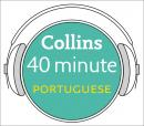 Portuguese in 40 Minutes: Learn to speak Portuguese in minutes with Collins, Collins Dictionaries