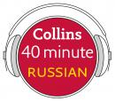 Russian in 40 Minutes: Learn to speak Russian in minutes with Collins, Collins Dictionaries