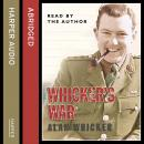 Whicker's War, Alan Whicker