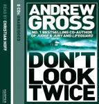 Don't Look Twice, Andrew Gross