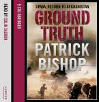 Ground Truth: 3 Para Return to Afghanistan Audiobook