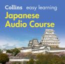 Easy Learning Japanese Audio Course: Language Learning the easy way with Collins, Fumitsugu Enokida, Junko Ogawa, Rosi McNab