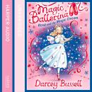 Rosa and the Magic Dream, Darcey Bussell
