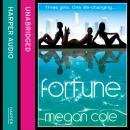 Fortune, Megan Cole