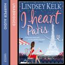 I Heart Paris Audiobook