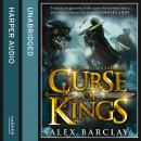 Curse of Kings, Alex Barclay