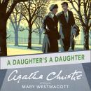 Daughter's a Daughter, Agatha Christie