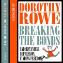 Understanding Depression and Finding Freedom, Dorothy Rowe