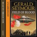 Field of Blood, Gerald Seymour