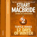 Turtle Doves (short story), Stuart MacBride