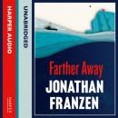 Farther Away, Jonathan Franzen