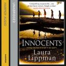 Innocents: (published as The Most Dangerous Thing in the US), Laura Lippman