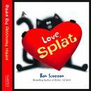 Love, Splat Audiobook