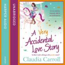 Very Accidental Love Story, Claudia Carroll
