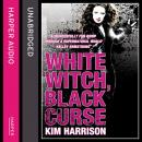 White Witch, Black Curse Audiobook