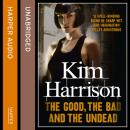 Good, The Bad, and The Undead, Kim Harrison