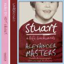 Stuart: A Life Backwards, Alexander Masters