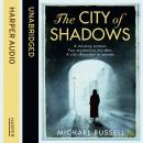 City of Shadows, Michael Russell