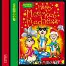 Merry Meerkat Madness, Ian Whybrow