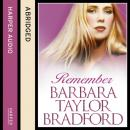 Remember, Barbara Taylor Bradford