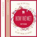 How We Met Audiobook