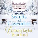 Secrets of Cavendon: A gripping historical saga full of intrigue and drama Audiobook