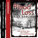 Blood Loss, Alex Barclay
