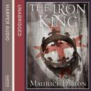 Iron King, Maurice Druon