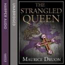 Strangled Queen, Maurice Druon