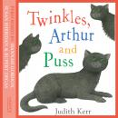 Twinkles, Arthur and Puss, Judith Kerr