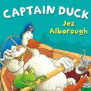 Captain Duck, Jez Alborough