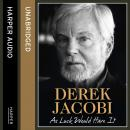 As Luck Would Have It, Derek Jacobi