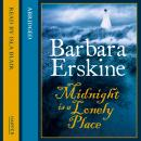 Midnight is a Lonely Place, Barbara Erskine