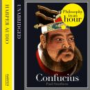 Confucius: Philosophy in an Hour, Paul Strathern