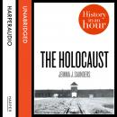 Holocaust: History in an Hour, Jemma J. Saunders
