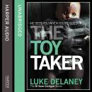 Toy Taker, Luke Delaney