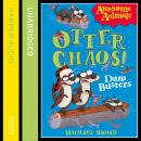 Otter Chaos: The Dambusters, Michael Broad