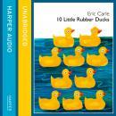 10 Little Rubber Ducks Audiobook