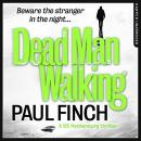Dead Man Walking, Paul Finch