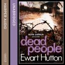 Dead People, Ewart Hutton