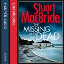 Missing and the Dead, Stuart MacBride