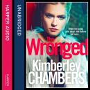 Wronged: No parent should ever have to bury their child..., Kimberley Chambers