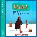 Great Paper Caper, Oliver Jeffers