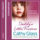 Daddy's Little Princess, Cathy Glass